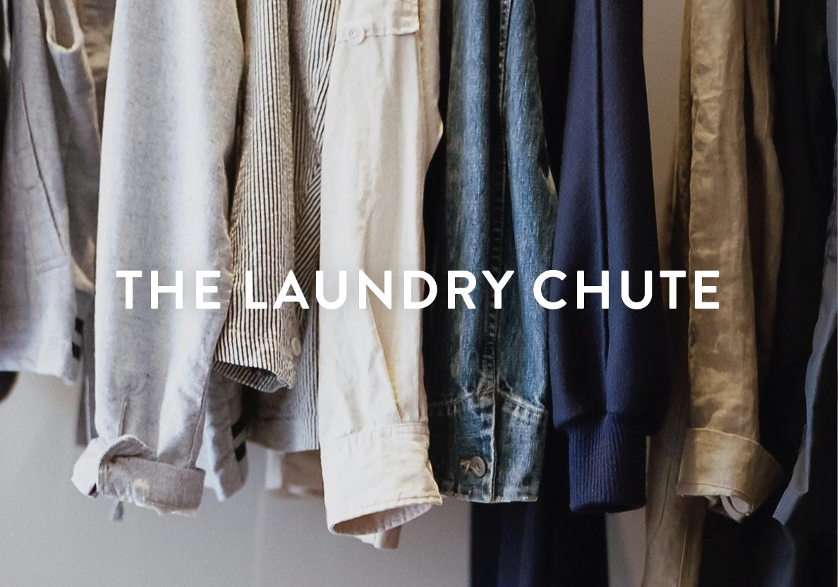 The Laundry Chute